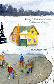 Family and Community Life in Northeastern Ontario book cover